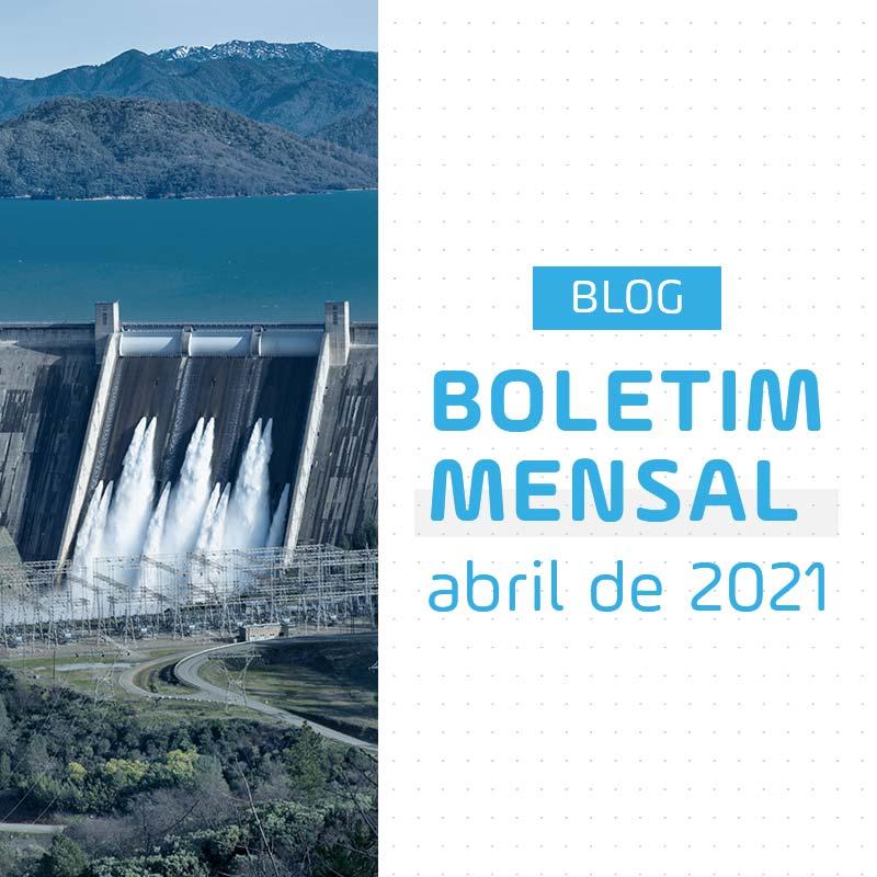 Boletim Mensal de Energia de Abril de 2021
