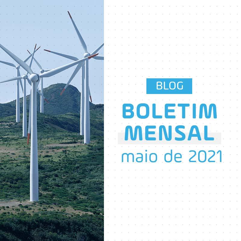 Boletim Mensal de Energia de Maio de 2021