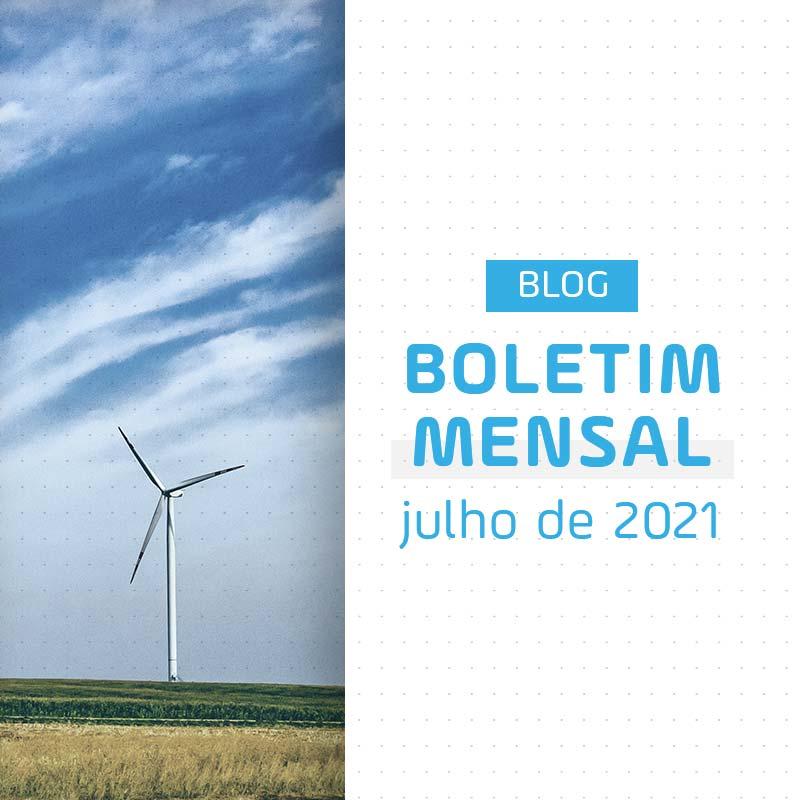 Boletim Mensal de Energia de Julho de 2021
