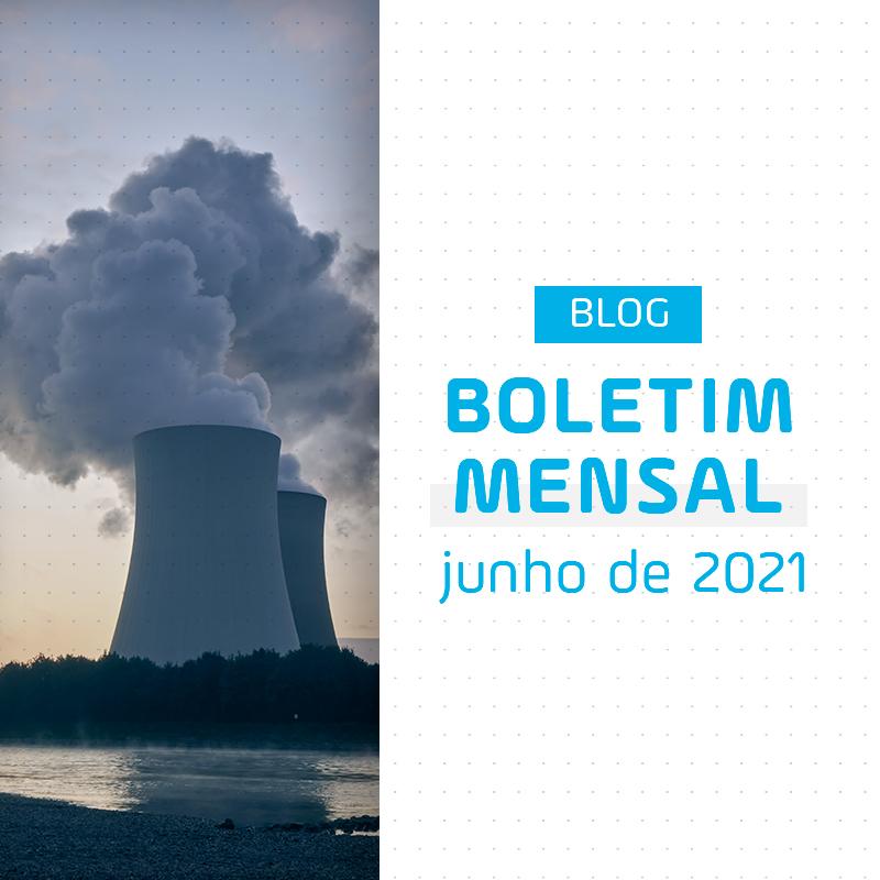 Boletim Mensal de Energia de Junho de 2021