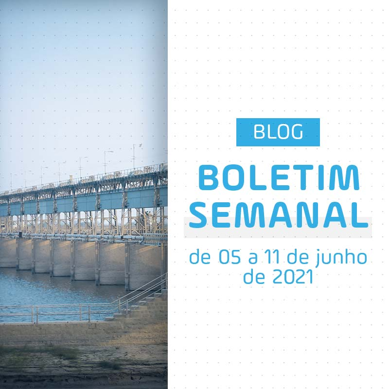 Boletim Semanal de Energia de 05 a 11 de Junho de 2021